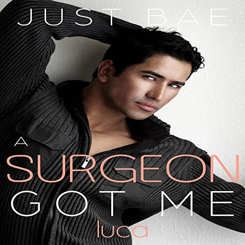 A Surgeon Got Me cover art