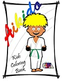 Aikido Kids Coloring Book: Aikido in Fredericksburg