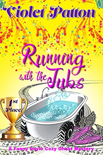 Running with the Tubs: A Fanny Doyle Cozy Ghost Mystery (English Edition)