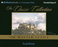 Ivanhoe (Classic Collection (Brilliance Audio))