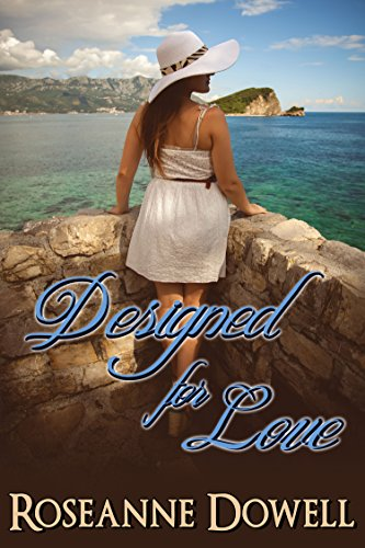 Book: Designed for Love by Roseanne Dowell