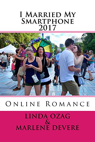 I Married My Smartphone-2017 (English Edition)