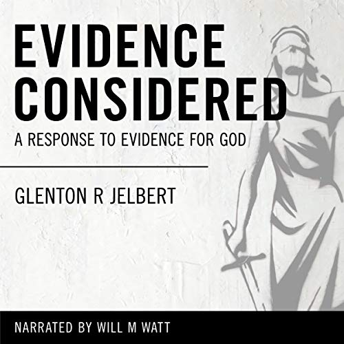 Evidence Considered: A Response to Evidence for God audiobook cover art