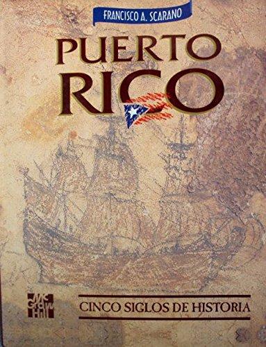 Puerto Rico: Cinco siglos de historia (Spanish Edition)