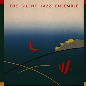 The Silent Jazz Ensemble
