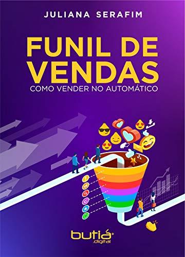 FUNIL DE VENDAS: Como Vender no Automático