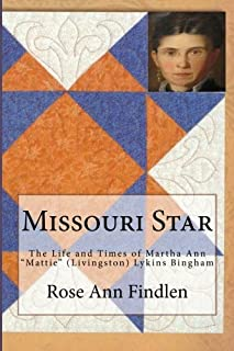 Missouri Star: The Life and Times of Martha A.