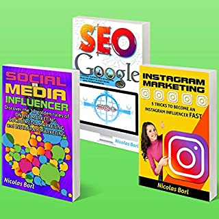 Social Media Influencer - Instagram Marketing - SEO Google     Collection of 3 Books              By:                                                                                                                                 Nicolas Borl                               Narrated by:                                                                                                                                 Michael Tingle                      Length: 4 hrs and 28 mins     25 ratings     Overall 5.0