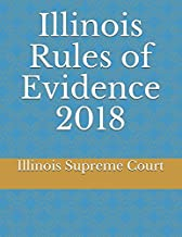 Illinois Rules of Evidence 2018