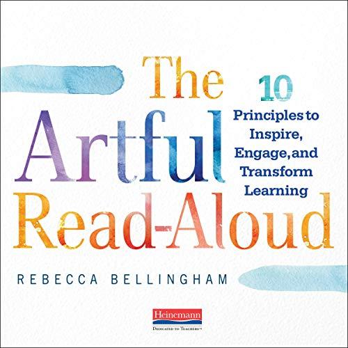The Artful Read-Aloud Audiobook By Rebecca Bellingham cover art