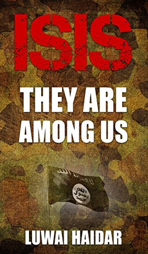ISIS: They Are Among Us (English Edition)