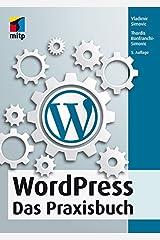 WordPress: Das Praxisbuch (mitp Anwendungen) Kindle Ausgabe