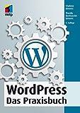 WordPress: Das Praxisbuch (mitp Anwendungen) (German Edition)