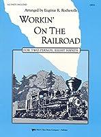 Workin' on the Railroad