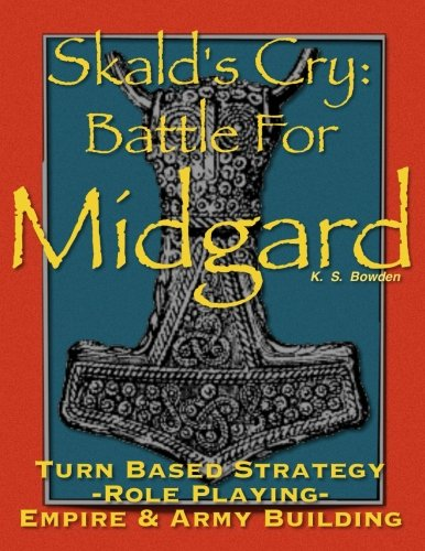 Skald's Cry: Battle for Midgard: Turn Based Strategy, Role Playing, Empire and Army Building