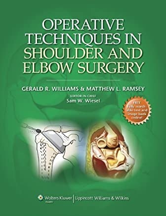 Operative Techniques in Shoulder and Elbow Surgery by Gerald R. Williams Jr. MD (2010-10-23)