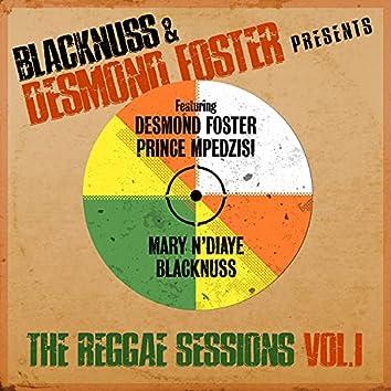 Blacknuss & Desmond Foster Presents The Reggae Sessions, Vol. 1