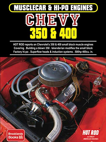 Musclecar & Hi-Po Engines Chevy 350 & 400 (Musclecar & Hi-po Engines S.)