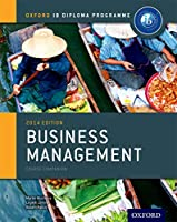 Business Management 2014: Course Companion (Oxford Ib Diploma Programme)
