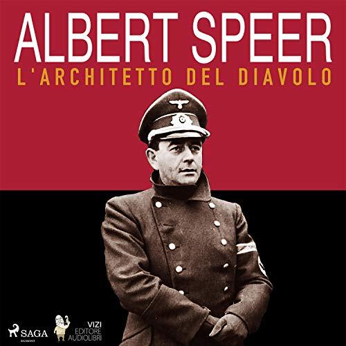 Albert Speer, l'architetto del diavolo copertina