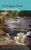 Ocmulgee River User s Guide (Georgia River Network Guidebooks Ser.)