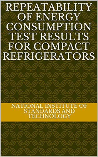 Repeatability of Energy Consumption Test Results for Compact Refrigerators