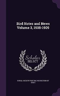 Bird Notes and News Volume 3, 1908-1909
