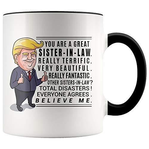 YouNique Designs Funny Sister in Law Coffee Mug, 11 Ounces, Trump Mug, Future Sister in Law Cup