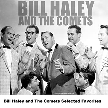 Bill Haley and The Comets Selected Favorites
