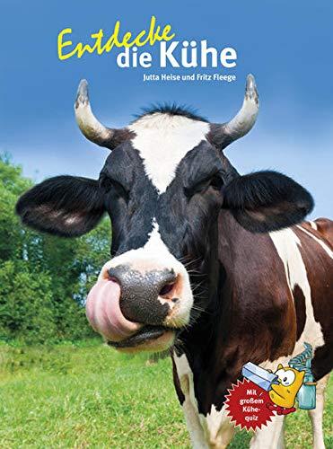 Entdecke die Kühe (Entdecke - Die Reihe mit der Eule: Kindersachbuchreihe)