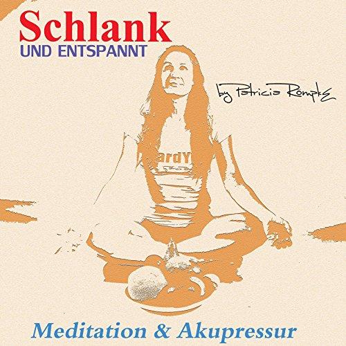Schlank und entspannt                   By:                                                                                                                                 Patricia Römpke                               Narrated by:                                                                                                                                 Patricia Römpke                      Length: 39 mins     Not rated yet     Overall 0.0