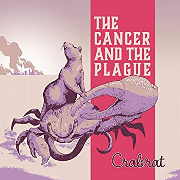 The Cancer and the Plague