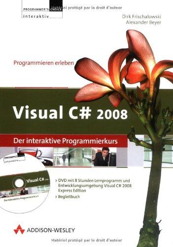Preisvergleich Produktbild Visual C 2008 - Der interaktive Programmierkurs. Windows Vista; XP; 2000; NT: Lernprogramm für das Selbststudium - 8 Stunden Intensivkurs plus Begleitbuch. Computer Based Training