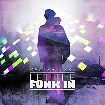 Let the Funk In