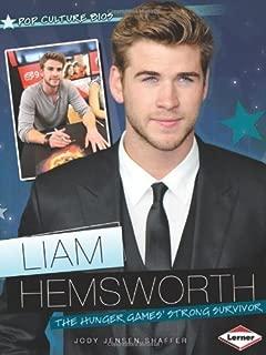 Liam Hemsworth: The Hunger Games' Strong Survivor (Pop Culture BIOS) by Jody Jensen Shaffer (2013-03-06)