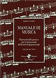 Manuale di musica. Nuovo metodo pratico per la conoscenza della semiologia musicale. Per la Scuola media (Vol. 2)