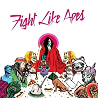 Fight Like Apes by Fight Like Apes (2015-05-03)