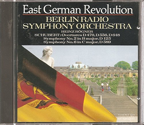 East German Revolution- Schubert: Overtures, Symphonies Nos. 2 & 6