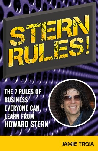 Stern Rules!: The Seven Rules of Business Everyone Can Learn From...
