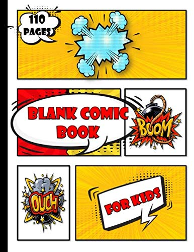 blank comic book for kids to write stories: Create Your Own Comics |Large Comic Strips 8.5' x 11'|29 Different Layouts of fun and unique templates ... Notebook and Sketchbook for Kids and Adults .