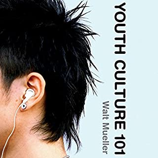 Youth Culture 101                   By:                                                                                                                                 Walt Mueller                               Narrated by:                                                                                                                                 Jonathan Petersen                      Length: 17 hrs and 14 mins     2 ratings     Overall 3.5