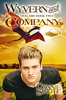 Wyvern and Company: Saa Thalarr, Book 2 by [Connie Suttle]