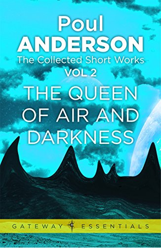 The Queen of Air and Darkness: The Collected Short Stories Volume 2 (English Edition)