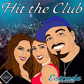 Hit the Club