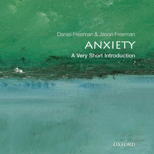 Anxiety: A Very Short Introduction  audiobook cover art