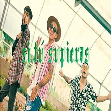 Si tú supieras (feat. Smokeit, G Santana & Izues)
