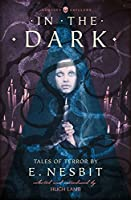 In the Dark: Tales of Terror (Collins Chillers)