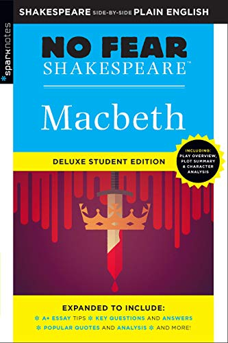 Macbeth: No Fear Shakespeare Deluxe Student Edition (Volume 4)