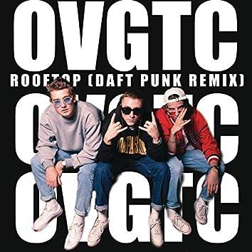 OVGTC ROOFTOP (Daft Punk remix)
