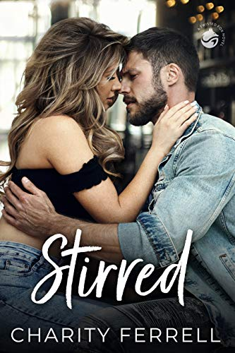 Stirred (Twisted Fox Book 1) by [Charity Ferrell]
